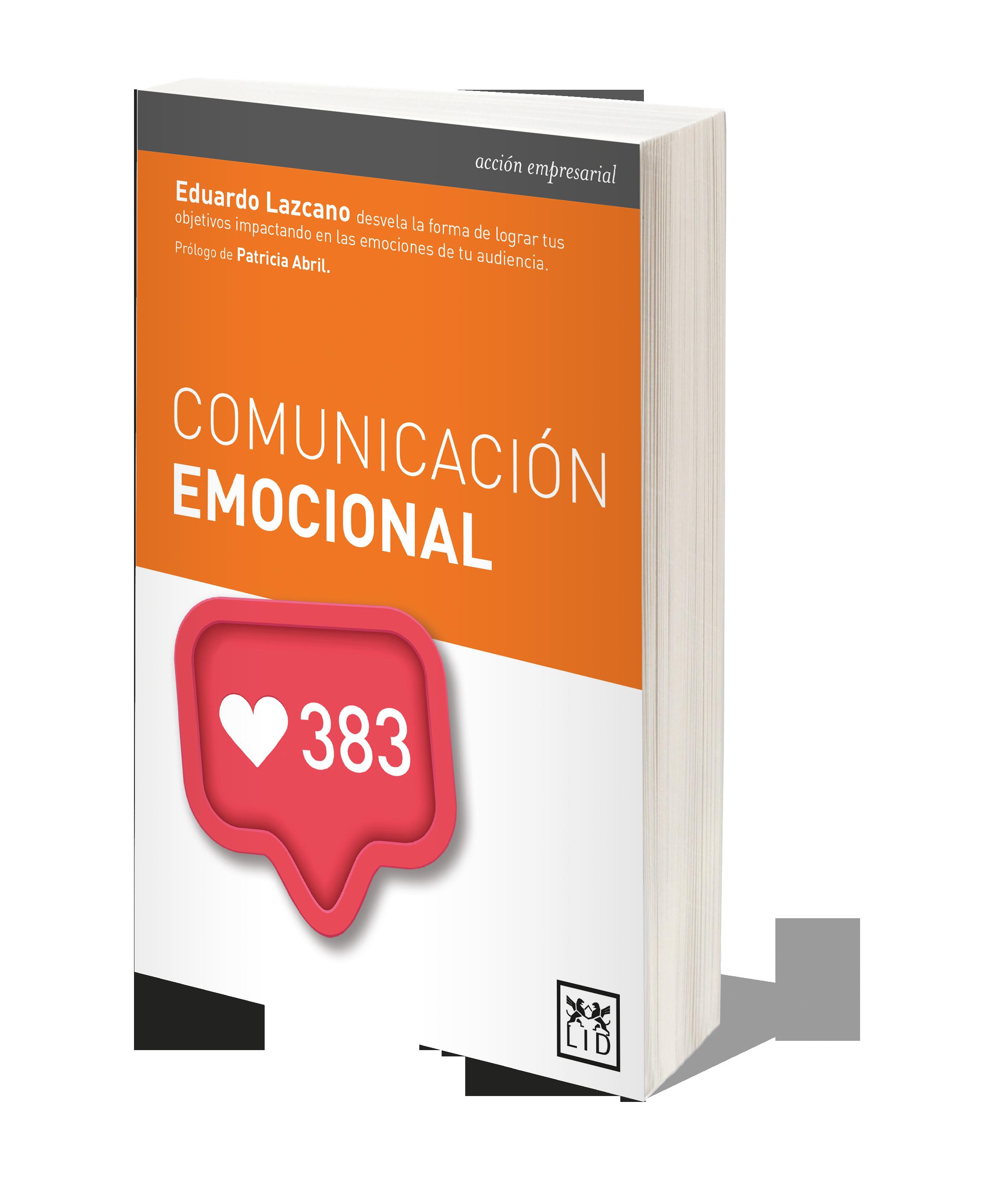 Autor de 'Comunicación Emocional' (LID, 2017)