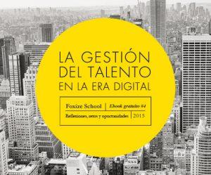 Autor de La Gestión del Talento en la Era Digital